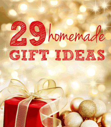 29 quick & easy homemade gift ideas