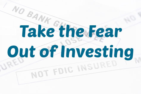 Investing doesnt have to be scary