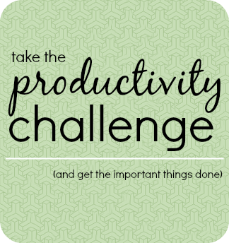 Take the productivity challenge (and get things done)