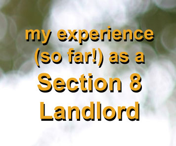 Going the section 8 route for a rental property