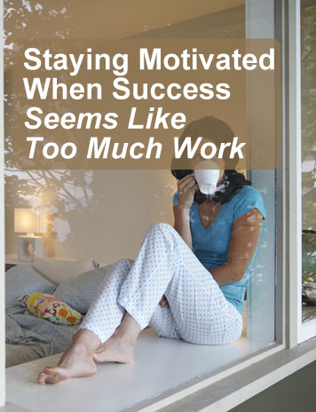 How to stay motivated when all you want to do is stay in bed...