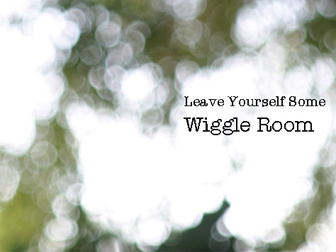 Avoid financial freakouts by leaving yourself some wiggle room